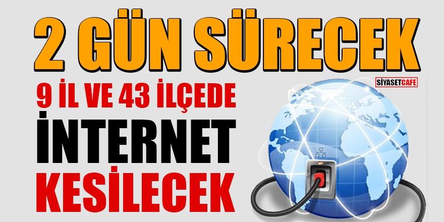 Türk Telekom duyurdu: 26 ve 27 Kasım'da 9 il ve 43 ilçede internet kesilecek