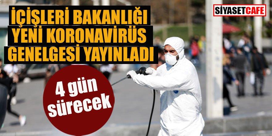 Son dakika: İçişleri Bakanlığı yeni koronavirüs genelgesi yayınladı