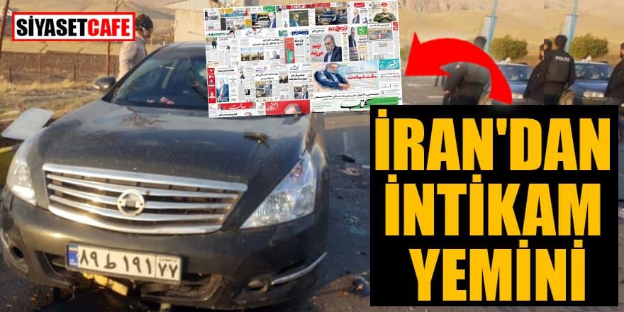İran'dan intikam yemini!
