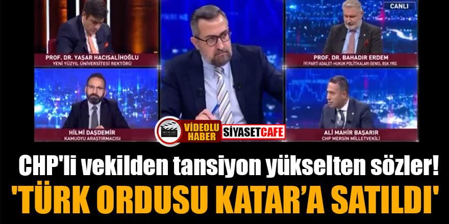CHP'li vekilden tansiyon yükselten sözler! 'Türk ordusu Katar'a satıldı'