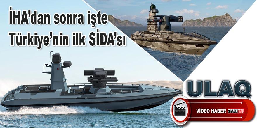 İşte Türkiye'nin ilk SİDA'sı: ULAQ