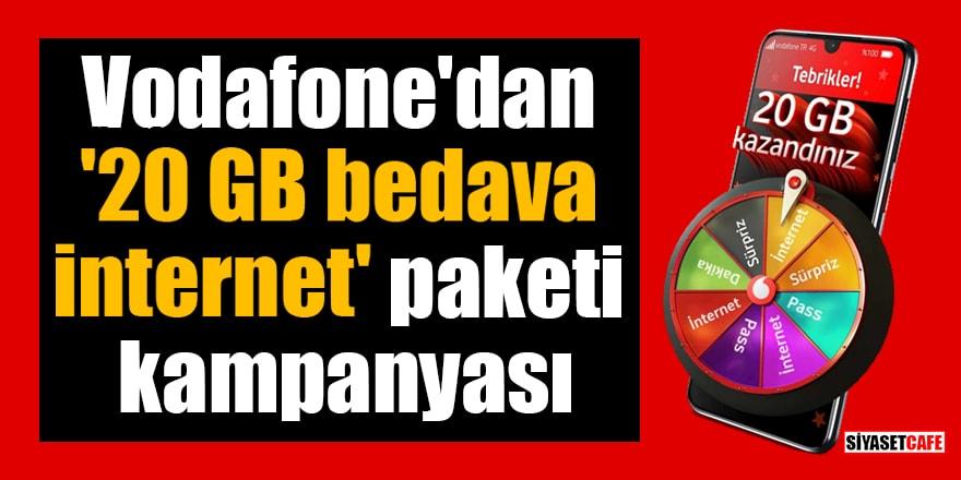 Vodafone'dan '20 GB bedava internet' paketi kampanyası