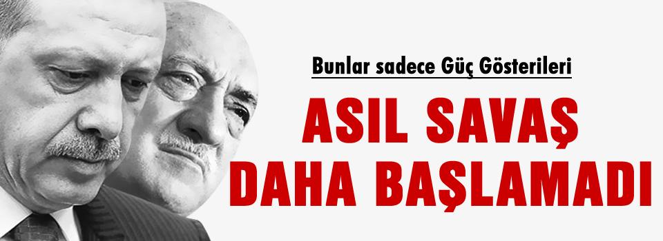 Cemaat-AKP Savaşı henüz başlamadı