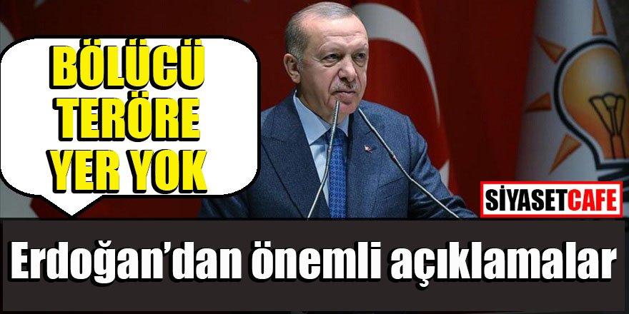 Erdoğan: Ne Türkiye'nin ne Irak'ın ne de Suriye'nin geleceğinde bölücü teröre yer yoktur