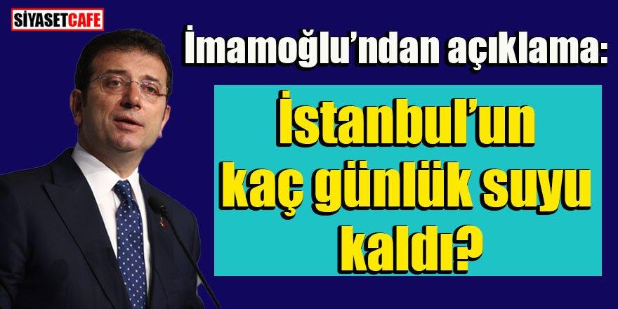 İmamoğlu'ndan İstanbul'daki su seviyesiyle ilgili önemli açıklama