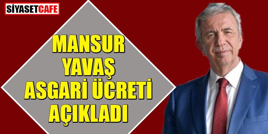 ABB Başkanı Mansur Yavaş Belediye'de ödenecek asgari ücreti açıkladı