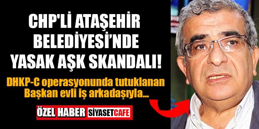 DHKP-C operasyonunda tutuklanan CHP'li AKK Başkanı Turan Dolu'nun yasak aşk skandalı