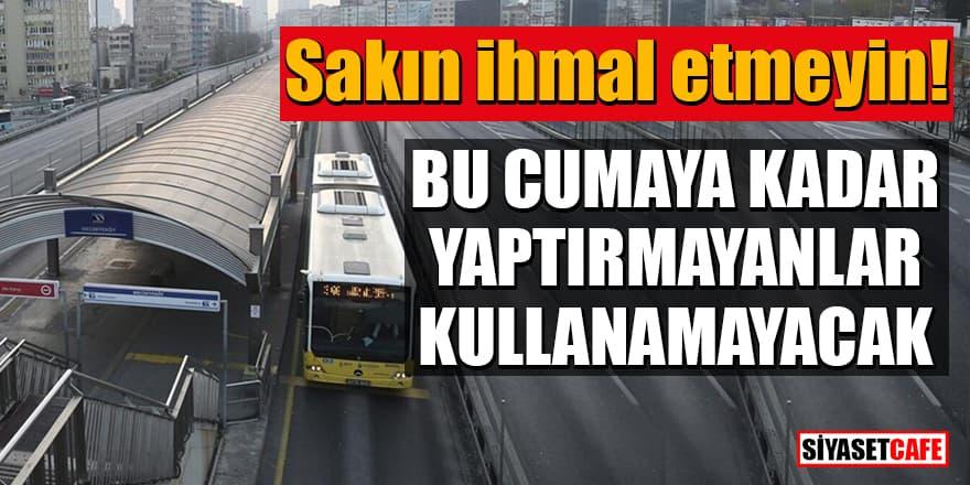 HES kodu ile eşleştirilmemiş İstanbulkart'lar kullanılamayacak! Son gün 15 Ocak
