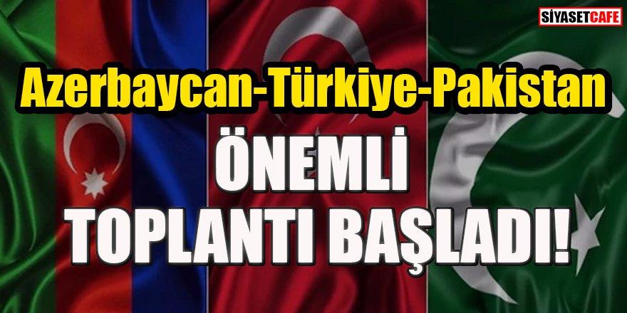Türkiye-Pakistan-Azerbaycan Dışişleri Bakanları Üçlü Toplantısı