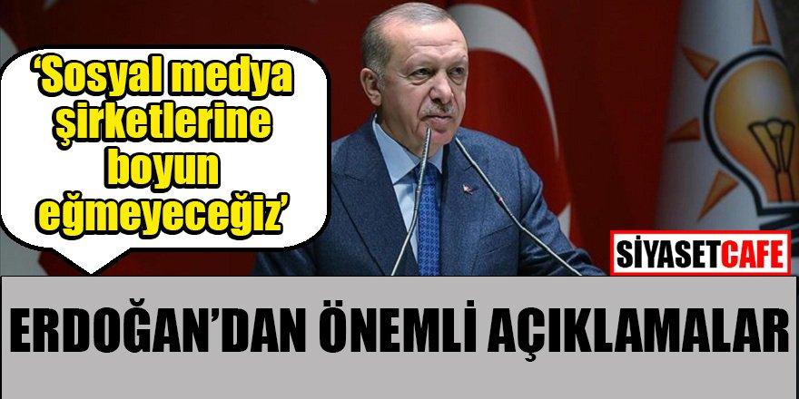 Erdoğan'dan sosyal medya baskılarına tepki