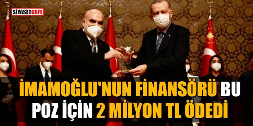 İmamoğlu'nun finansörü Erdoğan'ın elinden plaket aldı! O poz için 2 Milyon TL ödedi
