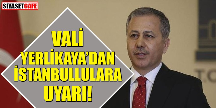 İstanbul Valisi'nden kar uyarısı!