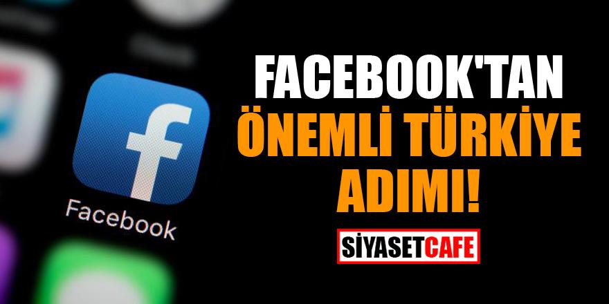 Facebook'tan önemli Türkiye adımı! Temsilci atama kararı aldı