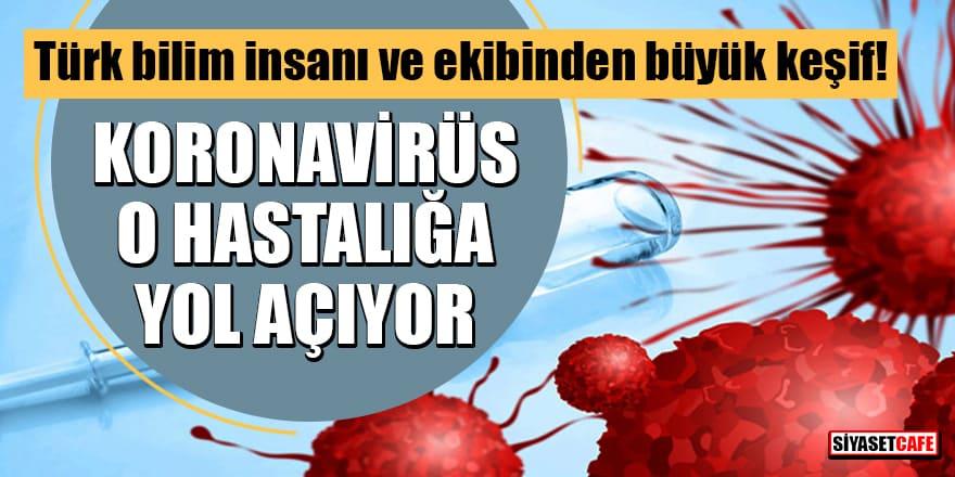 Türk bilim insanı ve ekibindenbüyük keşif: Koronavirüs, Dizziness hastalığına yol açıyor