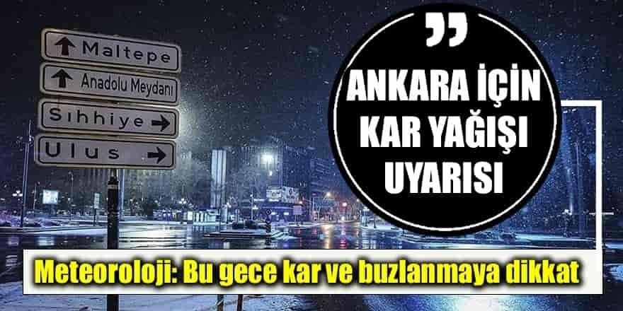Meteoroloji'den Ankara için uyarı