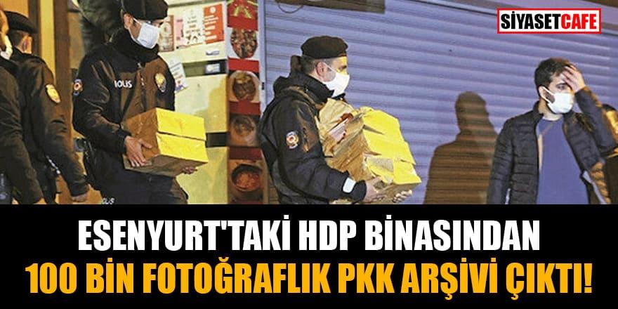 Esenyurt'taki HDP binasından 100 bin fotoğraflık PKK arşivi çıktı!