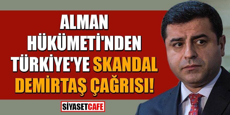 Alman Hükümeti'nden Türkiye'ye skandal Demirtaş çağrısı!
