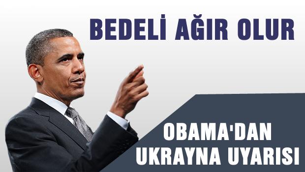 Obama'dan Ukrayna uyarısı