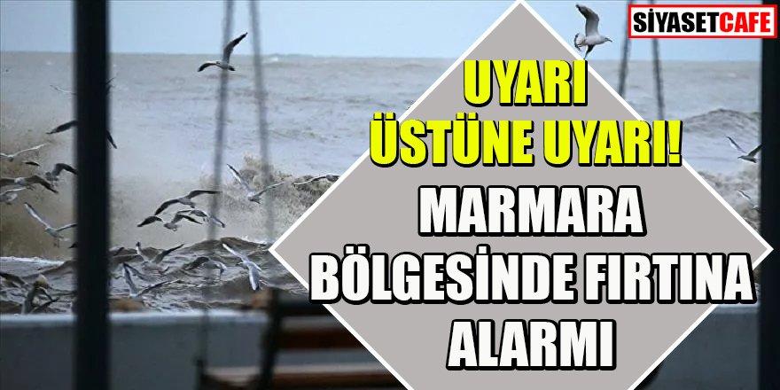 Meteoroloji uyardı: Marmara bölgesinde fırtına alarmı