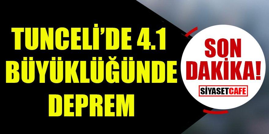 Son dakika: Tunceli'de 4.1 büyüklüğünde deprem