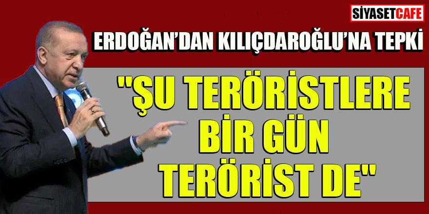 Erdoğan'dan Kılıçdaroğlu'na 'Gara' tepkisi