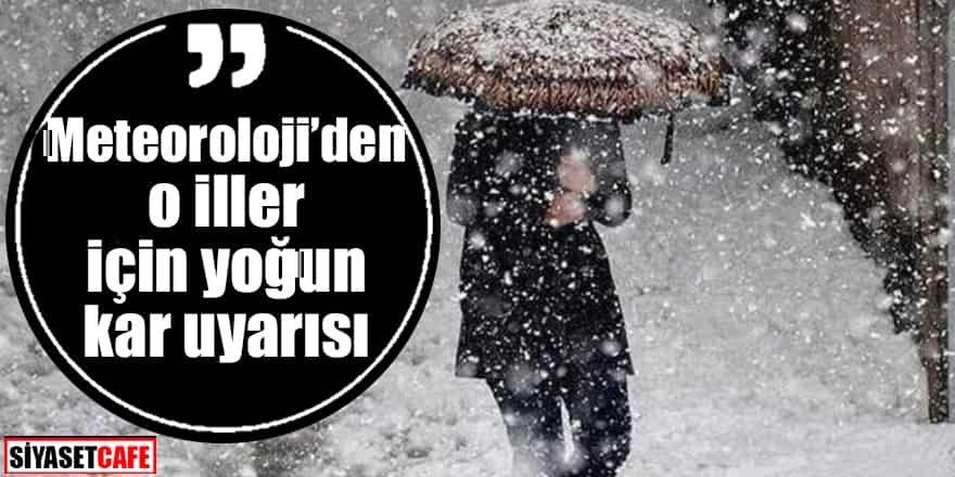 Alarm verildi: Birçok il için yoğun kar uyarısı