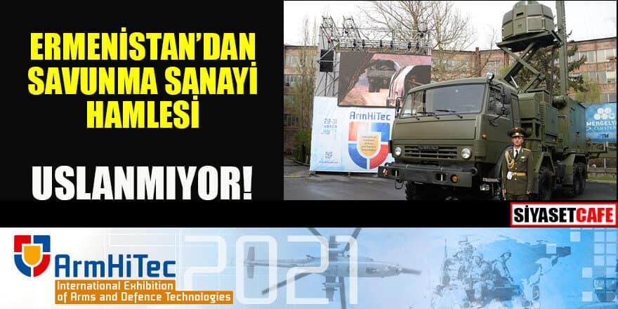 Ermenistan savunma sanayi fuarı düzenliyor!