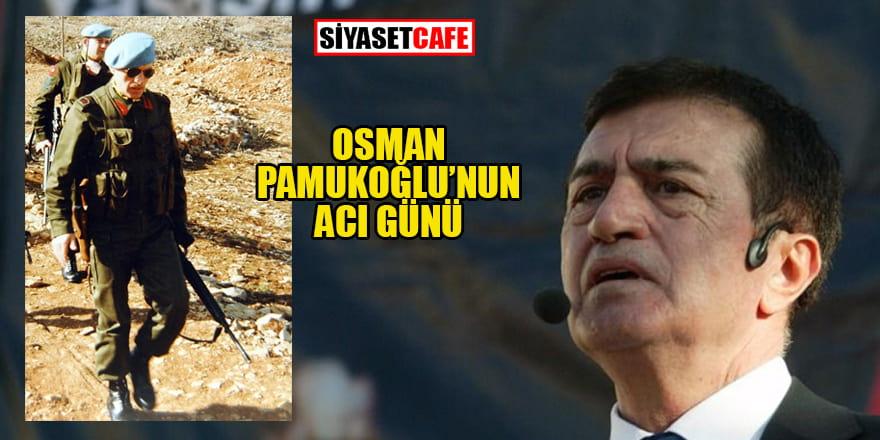 Osman Pamukoğlu'nun acı günü
