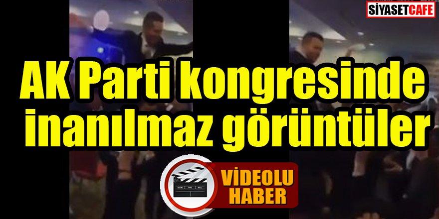 AK Parti kongresinde inanılmaz görüntüler