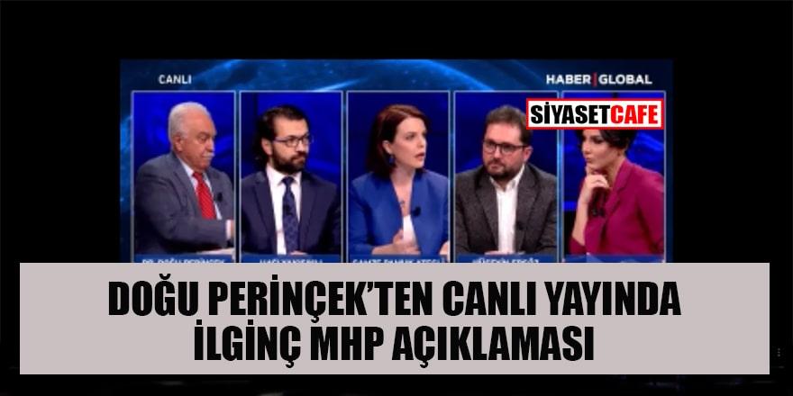 Perinçek'ten canlı yayında MHP açıklaması: Şeref duyarım...