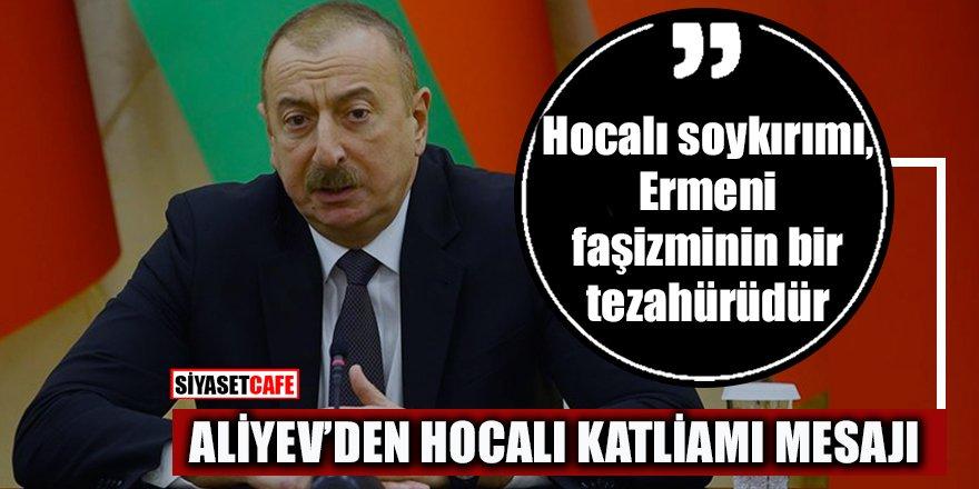 Azerbaycan Cumhurbaşkanı Aliyev'den Hocalı katliamı mesajı