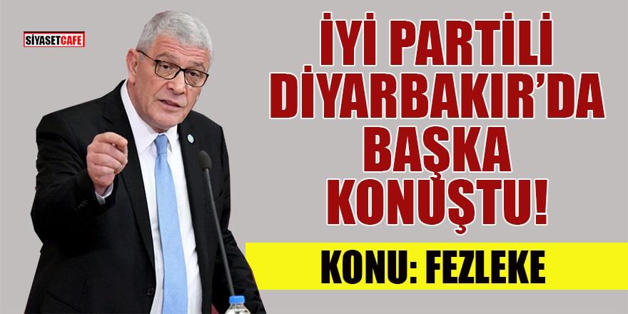 İyi Parti Diyarbakır'da başka konuştu!