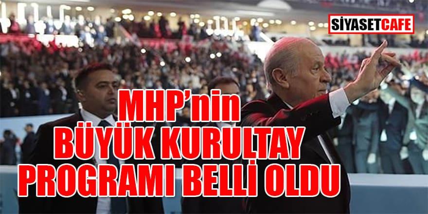 MHP'nin büyük kurultay programı belli oldu
