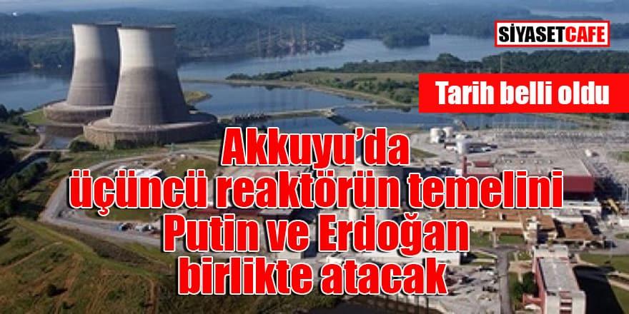 Tarihi belli oldu: Putin ve Erdoğan birlikte açacaklar