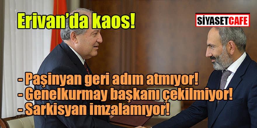 Ermenistan'da kaos tavan yaptı!