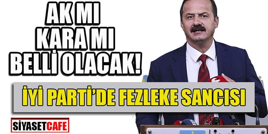 İYİ Parti'nin 'fezleke'yle imtihanı! 'Ağıralioğlu'nun çıkışı zamansız'