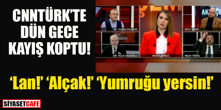 CNN Türk'te gece sıcak geçti: 'Haysiyet yoksunu!'