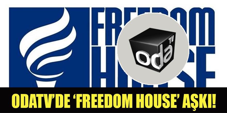 Odatv'de Freedom House sevgisi