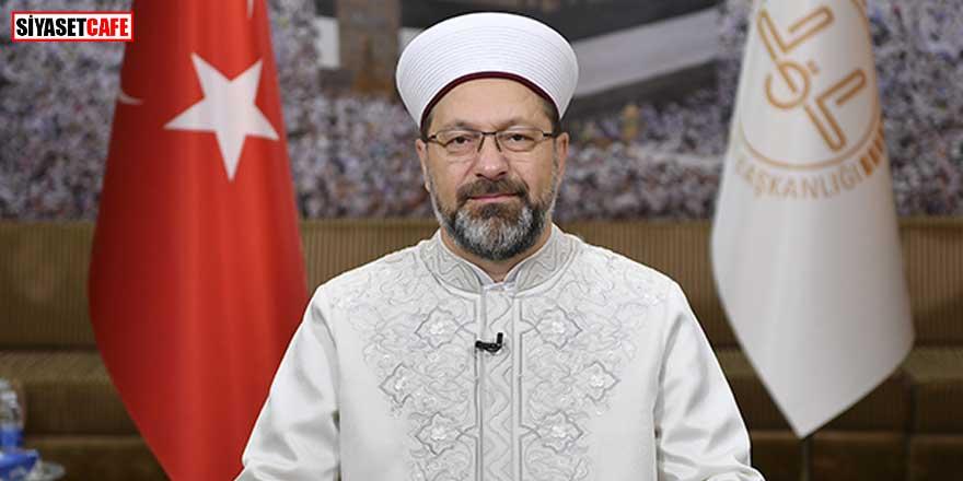 Diyanet İşleri Başkanı Ali Erbaş'tan kötü haber