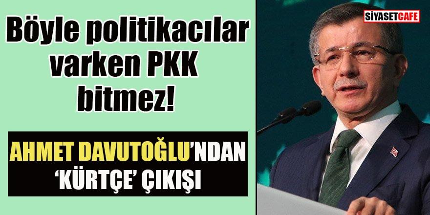 Davutoğlu'ndan Emniyet Genel Müdürlüğü'ne Kürtçe tepkisi!