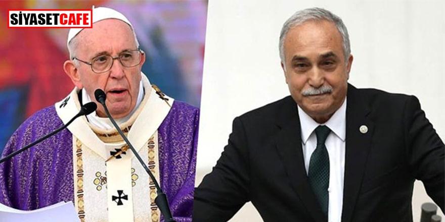 Urfa milletvekilinden Papa'ya tepki!