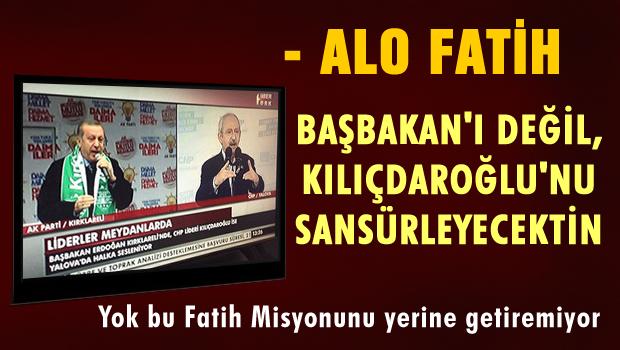 Alo Fatih sansürü yanlış yaptı