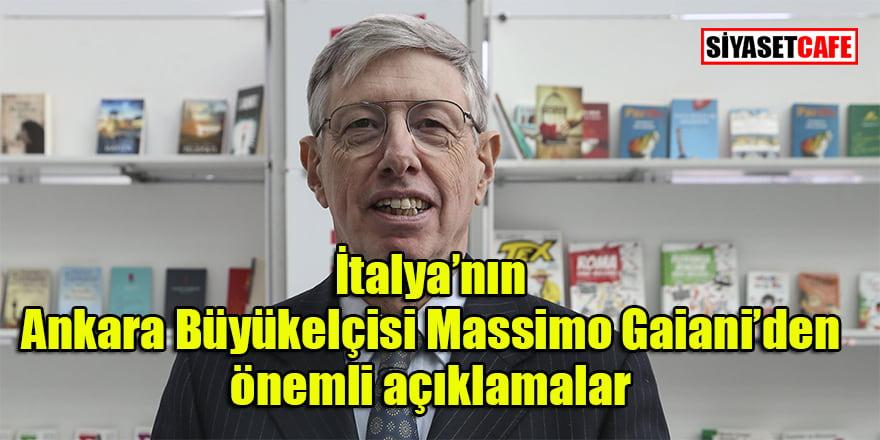 İtalya'nın Ankara Büyükelçisi Massimo Gaiani: 'Doğu Akdeniz'de Türkiye'siz çözüm olmaz!'