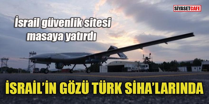 İsrail güvenlik sitesinden Türk SİHA'larına övgü