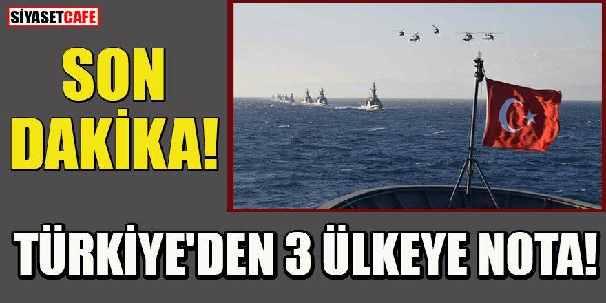 Son dakika: Türkiye'den 3 ülkeye nota!
