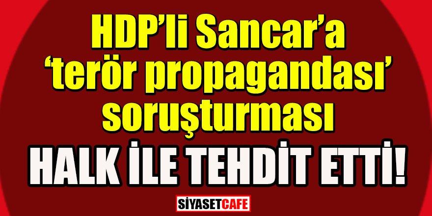HDP Genel Başkanı Sancar'a 'terör propagandası' soruşturması