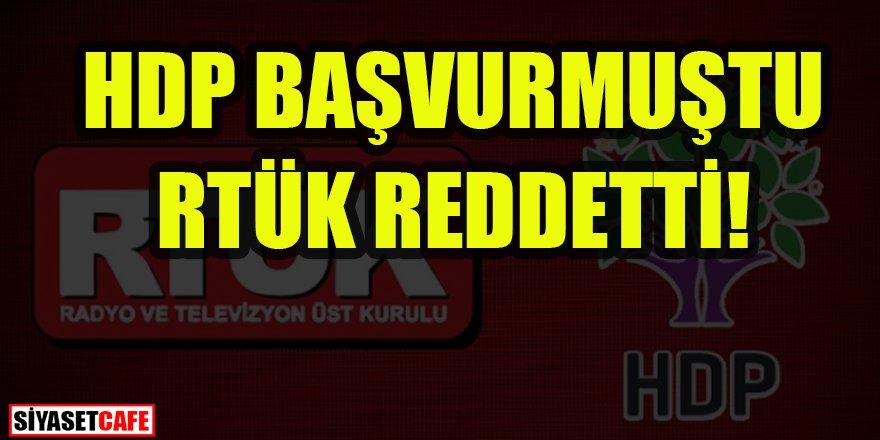 RTÜK'ten HDP'ye 'Hayır' cevabı