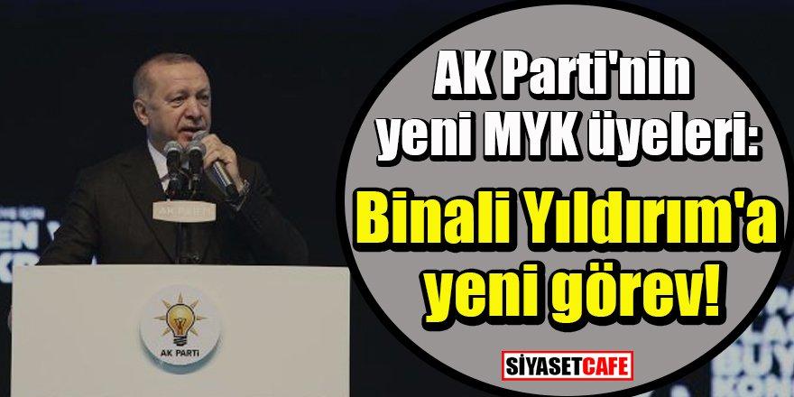 AK Parti'nin yeni MYK üyeleri: Binali Yıldırım'a yeni görev!