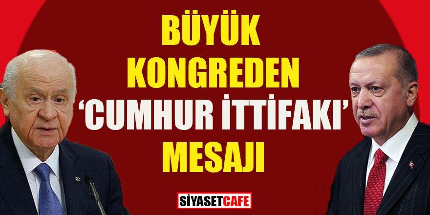 Cumhurbaşkanı Erdoğan'dan 'Cumhur İttifakı' mesajı