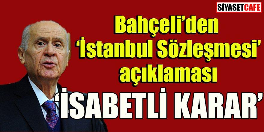 Devlet Bahçeli'den İstanbul Sözleşmesi açıklaması